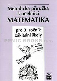 Matematika pro 3.ročník základní školy - Metodická příručka