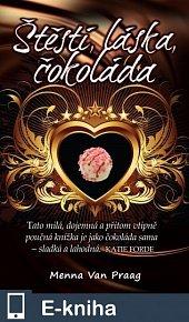 Štěstí, láska, čokoláda (E-KNIHA)
