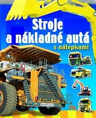 Stroje a nákladné autá s nálepkami