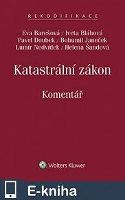 Katastrální zákon (č. 256/2013 Sb.) - Komentář (E-KNIHA)