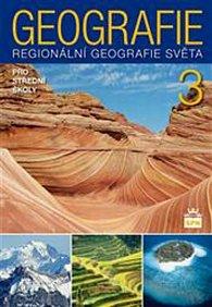 Geografie pro střední školy 3 - Regionální geografie světa