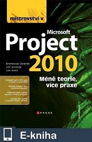 Mistrovství v Microsoft Project 2010 (E-KNIHA)