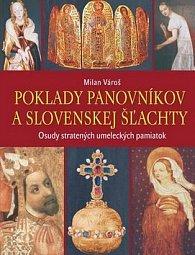 Poklady panovníkov a slovenskej šľachty