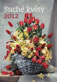 Kalendář nástěnný 2012 - Suché Květy