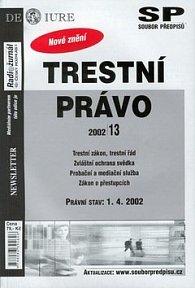 Trestní právo k 1.4.2002