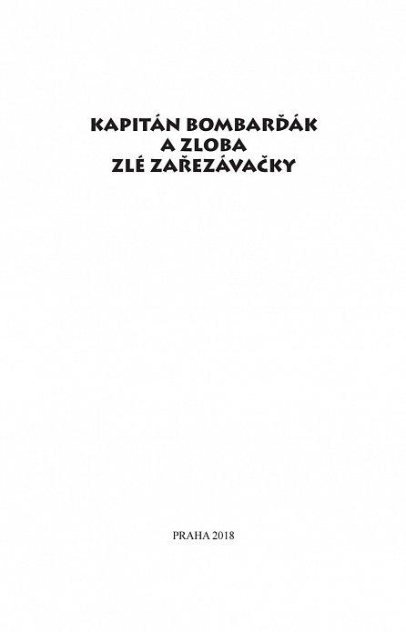 Náhled Kapitán Bombarďák a zloba zlé Zařezávačky