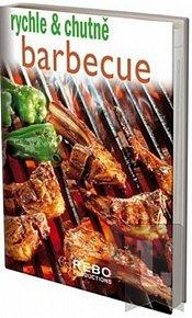 Barbecue - rychle & chutně