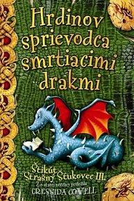Hrdinov sprievodca smrtiacimi drakmi