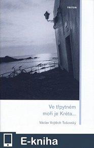 Ve třpytném moři je Kréta (E-KNIHA)