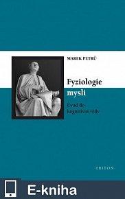 Fyziologie mysli (E-KNIHA)