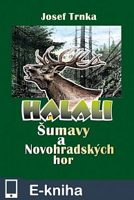 Halali Šumavy a Novohradských hor (E-KNIHA)