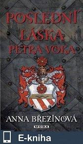 Poslední láska Petra Voka (E-KNIHA)