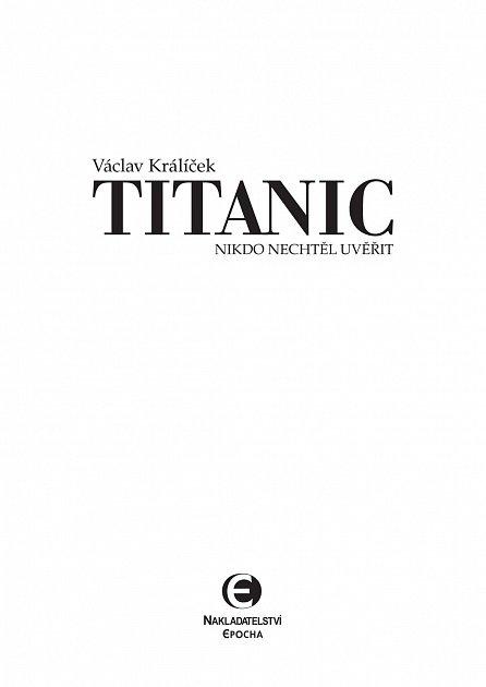 Náhled Titanic - Nikdo nechtěl uvěřit