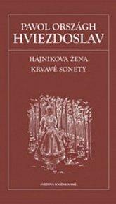 Hájnikova žena. Krvavé sonety