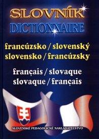 Francúzsko-slovenský, slovensko-francúzsky slovník Dictionnaire