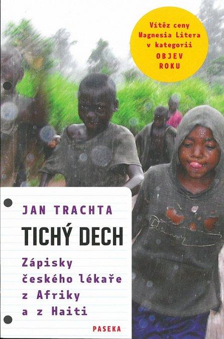 Náhled Tichý dech - Zápisky českého lékaře z Afriky a Haiti
