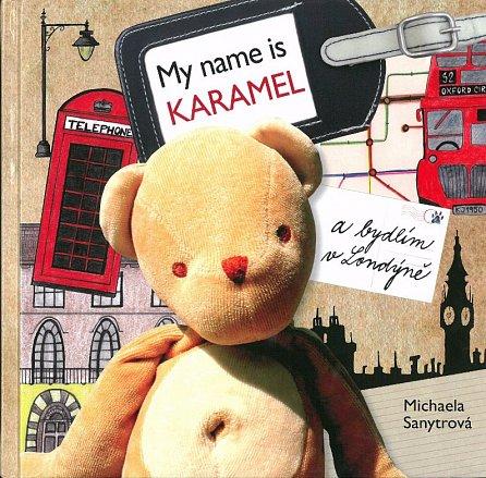 Náhled My name is Karamel a bydlím v Londýně