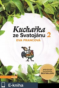 Kuchařka ze Svatojánu - Zahrada na talíři (E-KNIHA)