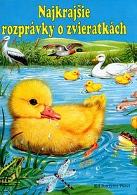 Najkrajšie rozprávky o zvieratkách