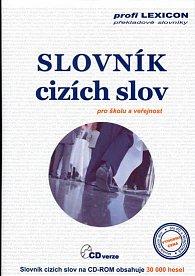 Slovník cizích slov pro školu a veřejnost - CD-ROM