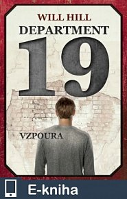 Department 19 - Vzpoura (E-KNIHA)