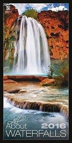 Kalendář nástěnný 2016 - All About Waterfalls/Exklusive