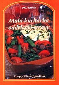Malá kuchárka oddelenej stravy