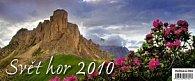 Svět hor 2010 - stolní kalendář