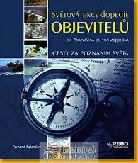 Světová encyklopedie objevitelů - od Amundsena po von Zeppelina - 3. vydání