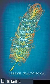 Podivuhodné a krásné soužení Avy Lavender (E-KNIHA)