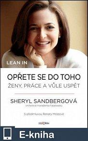 Lean In. Opřete se do toho: Ženy, práce a vůle uspět (E-KNIHA)