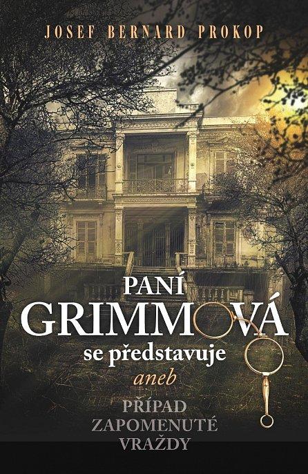 Náhled Paní Grimmová se představuje aneb Případ zapomenuté vraždy