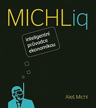 MICHLiq inteligentní průvodce ekonomikou