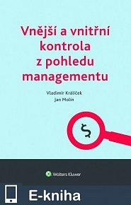 Vnější a vnitřní kontrola z pohledu managementu (E-KNIHA)