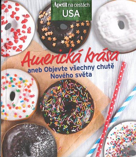 Náhled Americká krása aneb Objevte všechny chutě Nového světa (Edice Apetit)