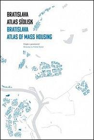 Bratislava Atlas sídlisk 1950-1995