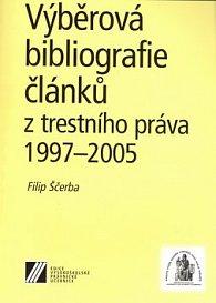 Výběrová bibliografie článků z trestního práva 1997-2005