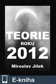 Teorie roku 2012 (E-KNIHA)
