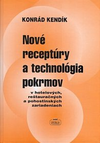 Nové receptúry a technológia pokrmov