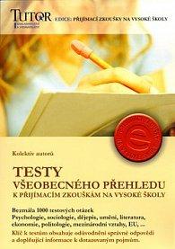 Testy všeobecného přehledu k přijímacím zkouškám na vysoké školy
