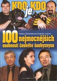 100 nejmocnějších osobností českého šoubyznysu