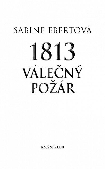 Náhled 1813 – Válečný požár