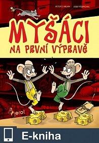 Myšáci na první výpravě (E-KNIHA)
