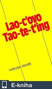 Lao-c'ovo Tao-te-ťing (E-KNIHA)