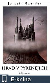 Hrad v Pyrenejích (E-KNIHA)