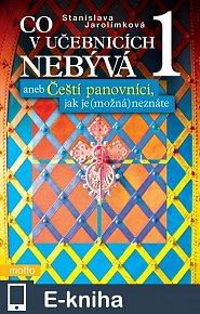 Co v učebnicích nebývá 1 aneb Čeští... (E-KNIHA)