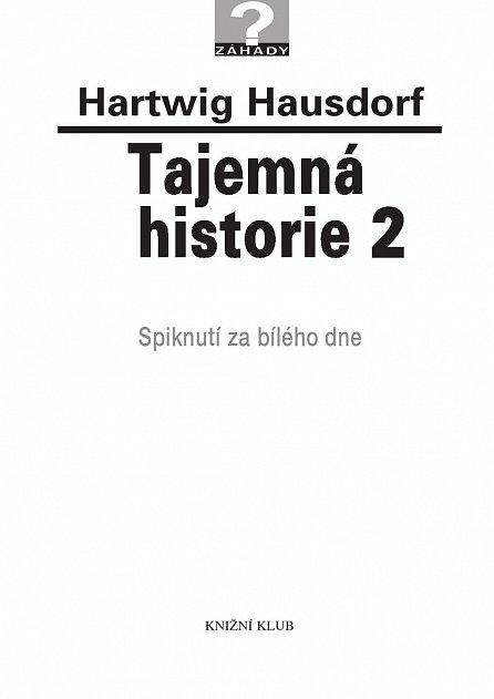 Náhled Tajemná historie 2 - Spiknutí za bílého dne