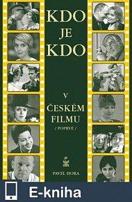 Kdo je kdo v českém filmu (E-KNIHA)