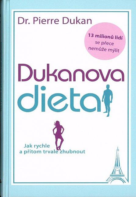 Náhled Dukanova dieta - Jak rychle a přitom trvale zhubnout