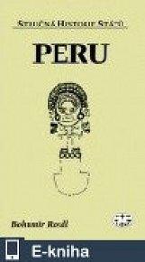 Peru - Stručná historie států (E-KNIHA)